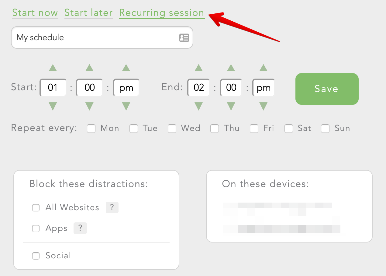 To schedule a block session for another time, select the 'Start later' option in your dashboard