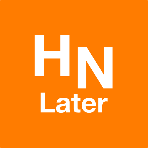 Hacker News Later (or Now) Android APK Download Free By William Ha