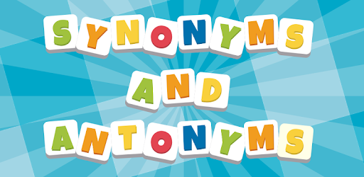 Synonyms and Antonyms - Word game with friends - Apps on Google Play
