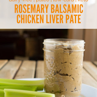 Rosemary Balsamic Chicken Liver Pate.