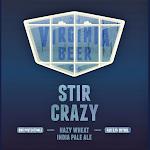 Virginia Beer Co. Stir Crazy Hazy Wheat IPA