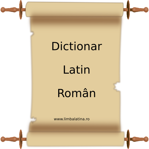 Dictionar Latin Roman