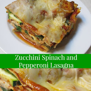 Zucchini, Spinach and Pepperoni Lasagna