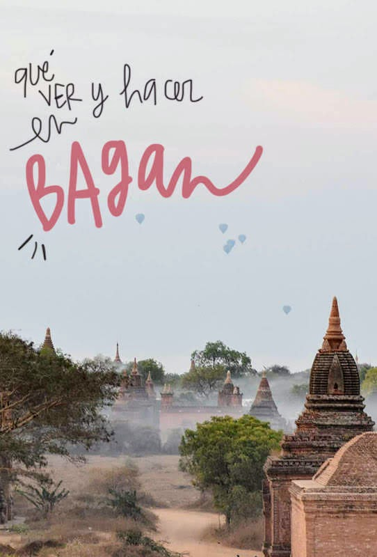 que ver y hacer en Bagan