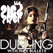 Dueling With Wax Bullets