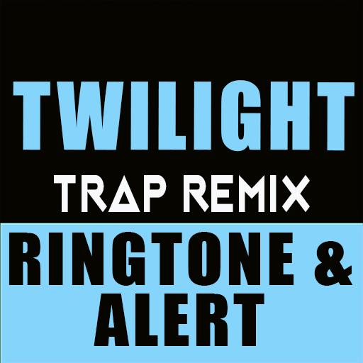 Twilight Trap Remix Ringtone and Alert