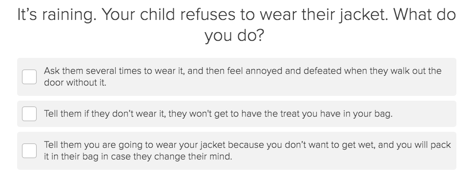 scenario question about child refusing to wear jacket in the rain