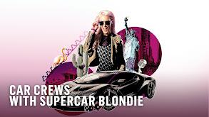 Car Crews With Supercar Blondie thumbnail