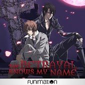 The Betrayal Knows My Name - The Complete Series (Original Japanese Version)