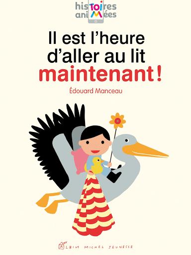 Il est l'heure d'aller au lit maintenant - Edouard Manceau - Blog Livre Jeunesse