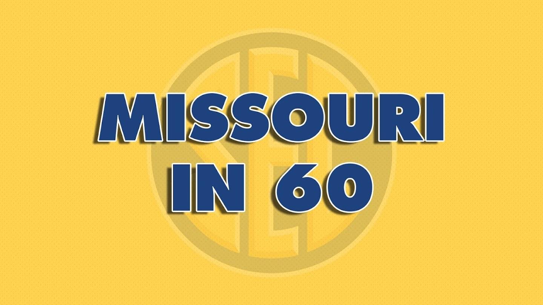 Watch Missouri In 60 live