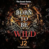 Born to Be Wild (feat. Blu Holliday)