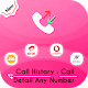 Call History : Call Detail Any Number APK