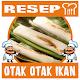 Resep Otak Otak Ikan for PC-Windows 7,8,10 and Mac