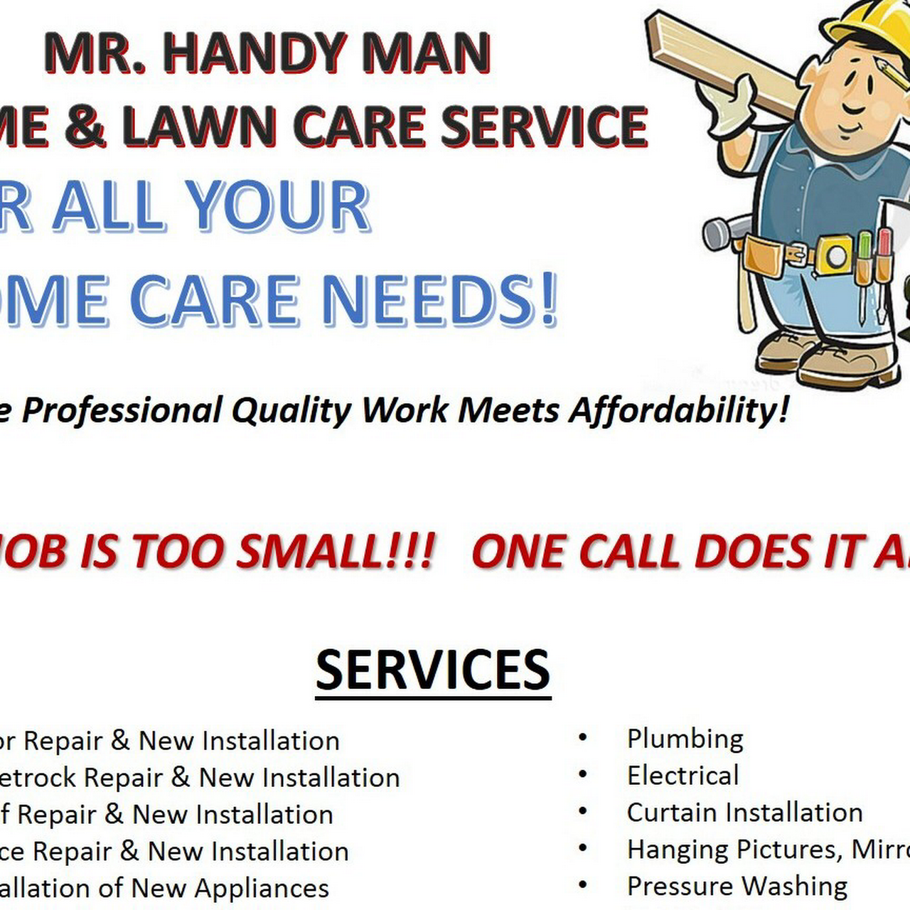 MR  HANDYMAN HOME CARE AND LAWN SERVICE - Handyman services