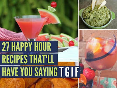 27 Happy Hour Recipes That'll Have you Saying TGIF