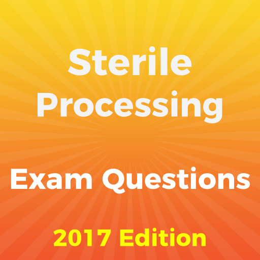 Sterile Processing Exam 2018 - Apps on Google Play