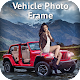 Download Vehicle Photo Frame – Car Photo Editor For PC Windows and Mac