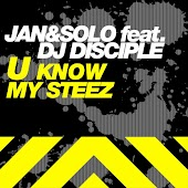 U Know My Steez (feat. DJ Disciple)