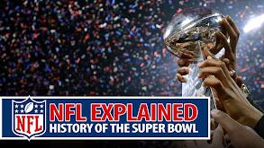 NFL Explained: History of the Super Bowl thumbnail