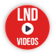 Download LND Videos For PC Windows and Mac
