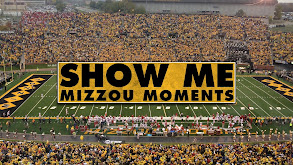 Show Me Mizzou Moments thumbnail