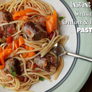 Sausage Pasta with Onions and Peppers in the Instant Pot Recipe