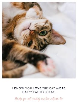 You Love the Cat More - Father's Day item