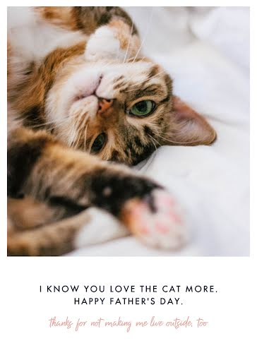 You Love the Cat More - Father's Day Card Template