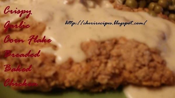 Crispy Garlic Corn Flake Breaded Baked Chicken Recipe