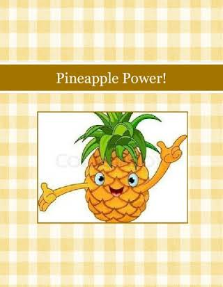 Pineapple Power!