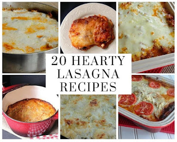 20 Hearty Lasagna Recipes