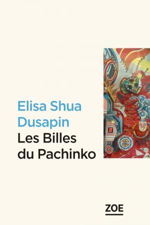 C:\Users\Françoise\Documents\UNE TERRE UN  AILLEURS 2019\LES BILLES DU PACHINKO\Les billes du Pachinko . Le livre.jpg