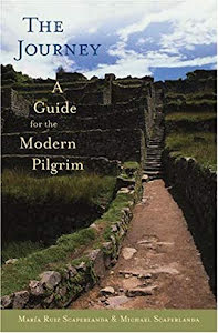 THE JOURNEY A GUIDE FOR THE MODERN PILGRIM