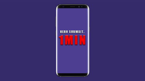 Hero Subwait.. 1min - náhled