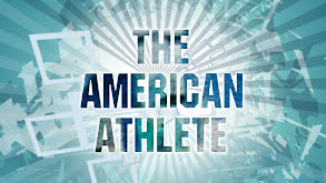 The American Athlete thumbnail