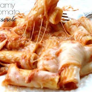 Creamy Tomato Pasta Casserole.