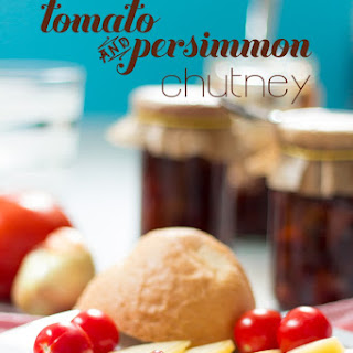 Easy Tomato and Persimmon Chutney