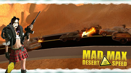 Mad Desert Max Speed