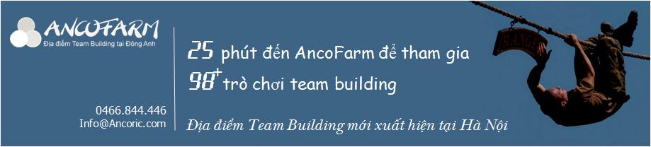 Ancofarm - Địa điểm Team Building tại Hà Nội