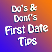 dating tips dos and donts