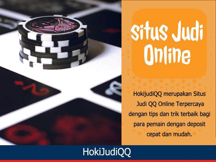 Hoki Judi Qq Situs Judi Qq Online Terpercaya