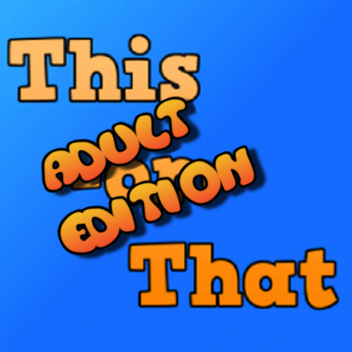 This Or That: Adult Edition