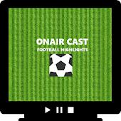 OnAirCast - Football Highlight