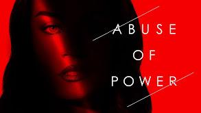 Abuse of Power thumbnail