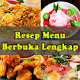 Download Resep Menu Berbuka Lengkap For PC Windows and Mac