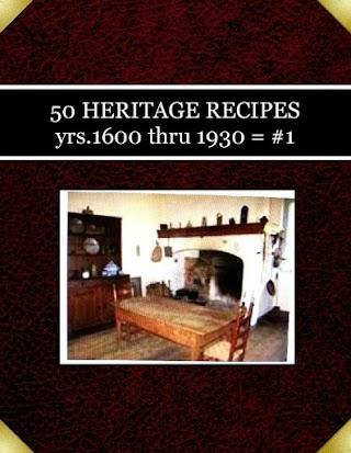 50 HERITAGE RECIPES yrs.1600 thru 1930 = #1