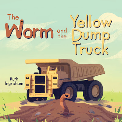 The Worm and the Yellow Dump Truck cover