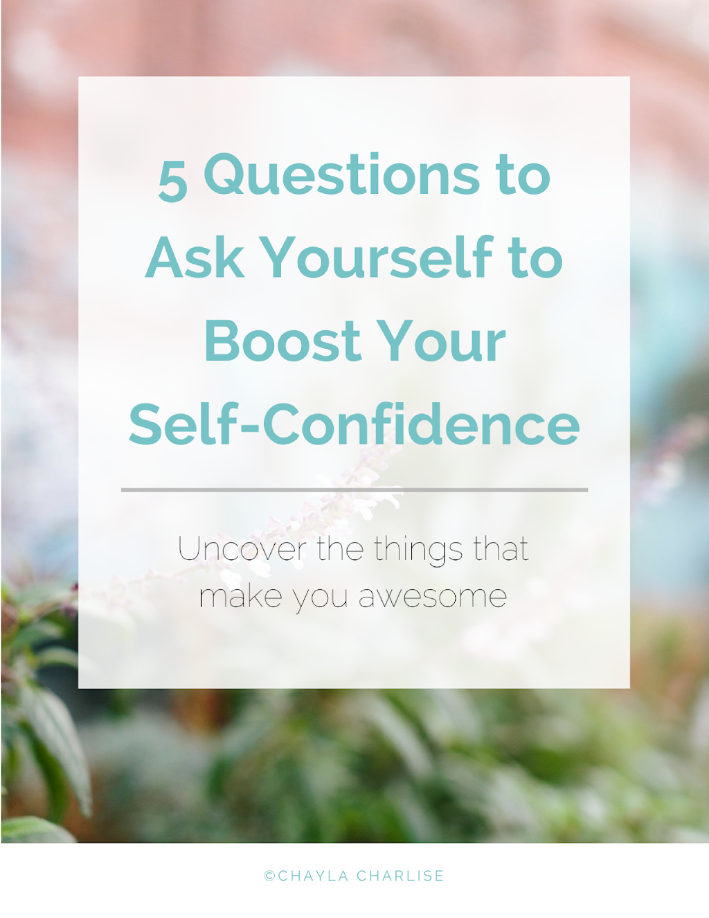 5 questions to ask to boost your self confidence