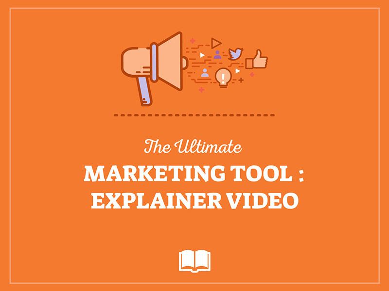 EBOOK explainer videos the ultimate marketing tool